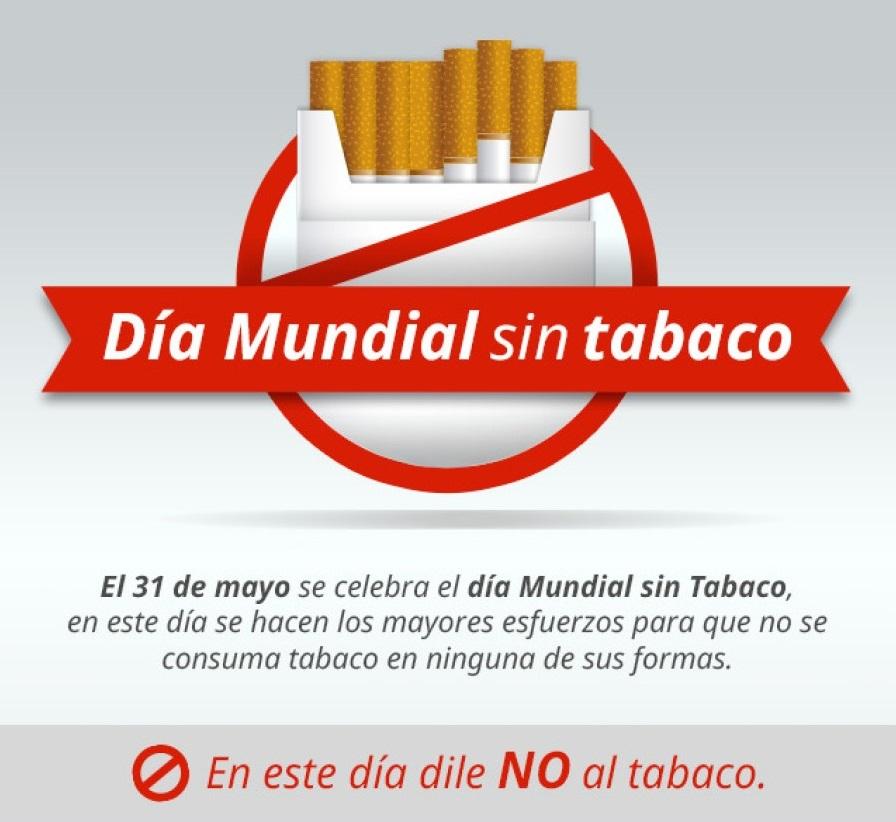 Día Mundial Sin Tabaco. 31 de Mayo. OMS.